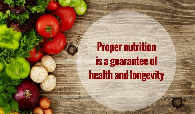 Proper-nutrition-is-a-guarantee-of-health-and-longevity